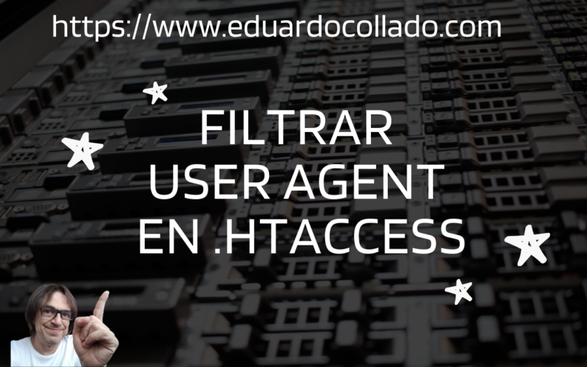 Filtrar UserAgent en .htaccess